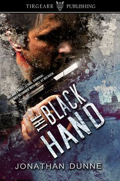 Release Blitz - The Black Hand by Jonathan Dunne Seven Years Old, Shake Hands, How To Be Likeable, All About Eyes, Happy Endings, Book Cover Design, New Books, Writer, Novels