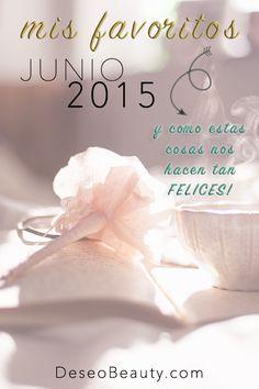 Favoritos junio 2015 - Cosas que te hacen feliz -
