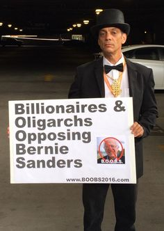 Billionaires and Oligarchs Opposing Bernie Sanders: BOOBS