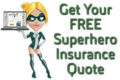 Get your FREE Superhero #Insurance Quote here!
