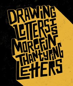 Drawing Letters by Jay Roeder, freelance artist specializing in illustration, hand lettering, creative direction & design Cool Typography, Typography Letters, Graphic Design Typography, Lettering Design, Hand Drawn Typography, Typography Quotes, Typography Drawing, Calligraphy Drawing, Typographie Fonts