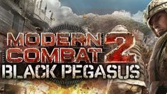 Modern Combat 2 Black Pegasus Apk Data For All Android Devices Alyssa West, Mason Work, Blackberry Playbook, Carpenter Work, Game Codes, New Environment, First Person Shooter, All Games, Pegasus