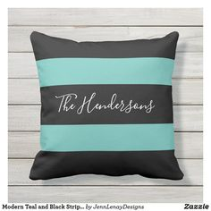 Modern Teal and Black Striped Family Personalized Outdoor Pillow Outdoor Throw Pillows, Stripes Design, Black Stripes, Favorite Color, Modern Design, New Homes, Teal, Stylish, Contemporary Design