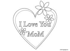 I Love You Mom Coloring Pages I Love You Mommy Coloring Pages In Mom Inspirations Free Online Mothers Day Coloring Pages, Coloring Pages For Boys, Free Coloring Pages, Coloring Sheets, Adult Coloring, Coloring Books, I Love You Mom, Love Is Free, Cute Love