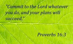 god will fight for you verses | Commit to the Lord whatever you do, and your plans will succeed ...