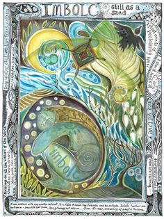 Beautiful painting for Imbolc. Love the layering of items and the word surround. By Jaine Rose. (Inspiration)