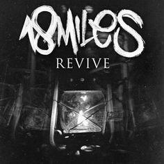 18 Miles - Revive [EP] (2015) | Hardcore , Metalcore