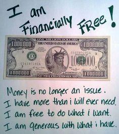 I Am financially free...