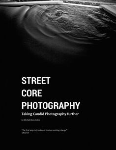 Street Core Photography  Taking Candid Photography further