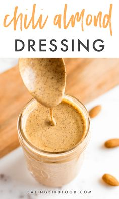 Chili Almond Dressing made with creamy almond butter so it's loaded with healthy fats and low in sugar. Oil-free, vegan, low-carb and gluten-free. #saladdressing #lowcarb #glutenfree