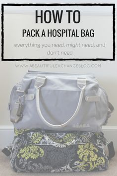 hospital bag, delivery bag, hospital delivery, preparing for a baby, how to pack a hospital bag