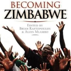 Becoming Zimbabwe. A History from the Pre-colonial Period to 2008  #books  #activists  #africa  #history  #zimbabwe  http://nublaxity.com/becoming-zimbabwe-a-history-from-the-pre-colonial-period-to-2008/