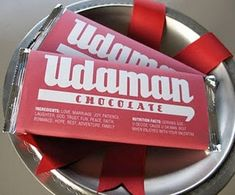 Udaman (You the Man) Chocolate bar wrappers- free printables -- MUST do for my dad!