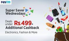 Super Saver Wednesdays! Deals Under Rs.499 + Additional Cashback On Electronics, Fashion and more http://goosedeals.com/home/details/paytm/121840.html