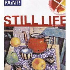 Still Life (Paint!)