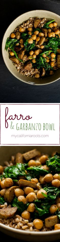 These Farro & Garbanzo Bean Bowls are a super tasty and EASY vegetarian lunch or dinner. Creamy garbanzos meet chewy farro, spinach, and veggie sausage. SO good! mycaliforniaroots.com