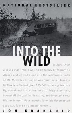 What do people think of Into the Wild? See opinions and rankings about Into the Wild across various lists and topics. Into The Wild, Book Club Books, Books To Read, My Books, Book Nerd, Book Clubs, This Is A Book, The Book, Great Movies