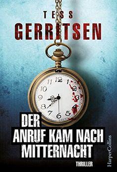 [Rezension] Der Anruf kam nach Mitternach – Tess Gerritsen – Kasas Buchfinder