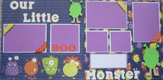 Cricut Our Little Monester Premade Scrapbooking Pages (2 pages 12X12).  via Etsy.