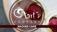 Nacked Cake   Bolo Pelado #starttvcompany