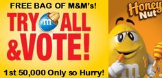 FREE Bag of M&M's - Try Them All and Vote! - Brought to you by www.Freebies4MeBeez.com - The Best source of FREE STUFF, free samples and deals!