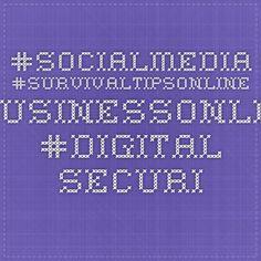 Our guide for businesses on survinving social media #socialmedia #survivaltipsonline #businessonline #digital security www.businesslaw.co.uk