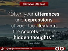 #utterances #secrets #thoughts #ImamAli #Ahlulbayt #Quote #NahjulBalagha