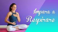 Yoga - Come si respira Fitness Diet, Yoga Fitness, Health Fitness, Yoga Inspiration, Fitness Inspiration, Workout Meal Plan, Pranayama, Yoga For Beginners, Diet