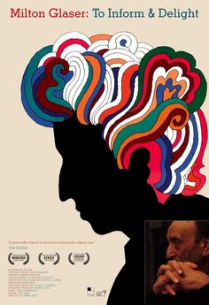 Milton Glaser: To Inform & Delight (2010) / 12 Documentaries That Embrace The Art Of Design (via BuzzFeed)