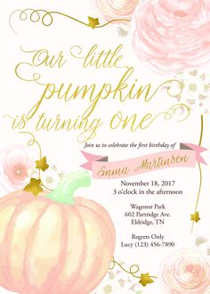Girl's Pumpkin Party Invitation - Fall Gold and Pink Birthday Party - Our Little Pumpkin Birthday Invitation - Baby Girl Birthday Printable 1 Year Old Birthday Party, Pumpkin Birthday Parties, Pumpkin 1st Birthdays, 1st Birthday Party Themes, Baby Girl 1st Birthday, Fall Birthday, Pink Birthday, Birthday Party Invitations, First Birthdays