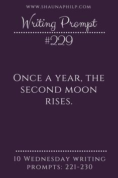 Writing Prompt -- Once a year, the second moon rises. (And what it brings with it is something not of this world.)