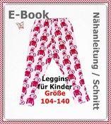 E-Book - KinderLeggins Gr. 104-140 - StoffAkzente Taschen und Accessoires