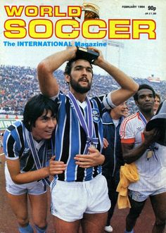World Soccer magazine in Feb 1984 featuring Intercontinental Cup Winners Gremio on the cover.