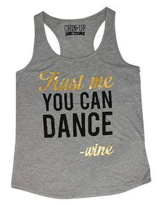 """trust me you can dance"" gold foil razor back tee"