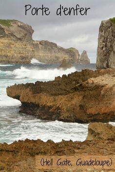 Porte d'Enfer Lagoon Hell gate Guadeloupe #TravelPlanningAddiction