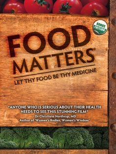 """Let thy Food be thy Medicine and thy Medicine be thy Food"" - Hippocrates. That is the message echoed in the controversial new documentary film Food Matters from Producer-Directors James Colquhoun and Laurentine ten Bosch."