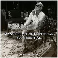 Manners www.gentlemans-essentials.com