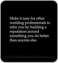 Twitter / WIndustryExpert: Make it easy for other wedding ... #wedding #quote #inspiration