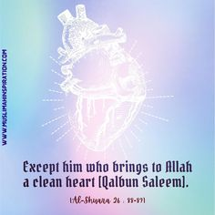 In order to be successful in the hereafter, Allah (SWT) tells us in the Quran that we need to have a sound Heart or Qalbun Saleem. Qalbun… Clean Heart, Muslim Women, Quran, Allah, Bring It On, Inspiration, Biblical Inspiration, Holy Quran, Allah Islam