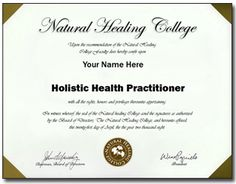 Welcome to NHC's Holistic Health Practitioner Program!  This program will teach you the principles of becoming a Holistic  Health Practitioner in today's health world.    http://www.naturalhealingcollege.com/