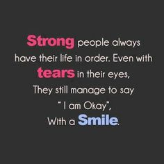 Strong people inspirational quote Short Inspirational Quotes About Life And Love