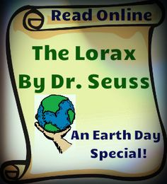 Checkout this online version of The Lorax by Dr. Seuss. Great title for an April read, as the book conveys a powerful message about the importance of trees, and lends itself to various  environmental and Earth Day activities. Run time is about 18 minutes.
