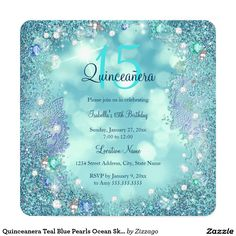 Shop Quinceanera Teal Blue Pearls Ocean Sky Birthday Invitation created by Zizzago. Quince Invitations, Birthday Party Invitations, Custom Invitations, Birthday Cards, Quinceanera Themes, Quinceanera Invitations, Sweet 16 Birthday, 15th Birthday, Happy Birthday
