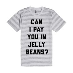 Can I Pay You In Jelly Beans