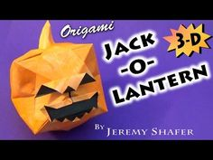 Origami Jack-O-Lantern 3-D! - YouTube Origami Pumpkin, Origami Animals, Halloween Crafts, Halloween Ideas, 3 D, Lanterns, Pokemon, Wraps