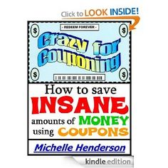 Mcdonalds coupons are however considered to be popular over other free ebook crazy for couponing how to save insane amounts of money using coupons fandeluxe Image collections