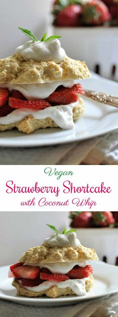 Homemade Vegan Strawberry Shortcake with Coconut W…