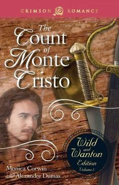 Count of Monte Cristo: Wild and Wanton Edition