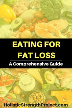 With the right eating habits, you can achieve permanent fat loss without compromising your health. Learn what you should eat, how to set realistic goals, how to track your results and more. #fatloss #nutrition #weightloss