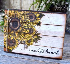 Farmhouse pallet card featuring Celebrate Sunflowers and Jar of Flowers stamp sets by Stampin' Up! Card designed by Connie Collins @ www.ConstantlyStamping.com Sunflower Cards, Christmas Cards To Make, Prim Christmas, Thank You Note Cards, Global Design, Fall Cards, Scrapbook Cards, Scrapbooking, Card Sketches